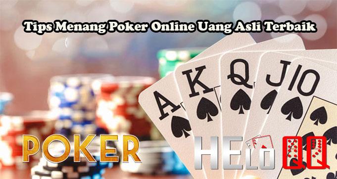 Tips Menang Poker Online Uang Asli Terbaik