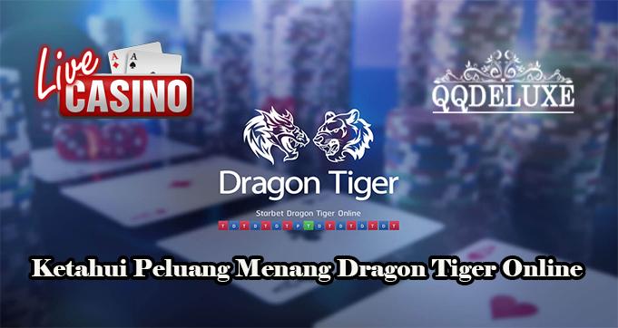 Ketahui Peluang Menang Dragon Tiger Online