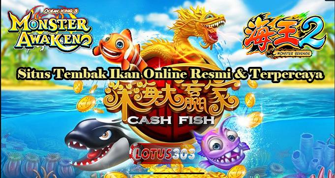 Situs Tembak Ikan Online Resmi & Terpercaya